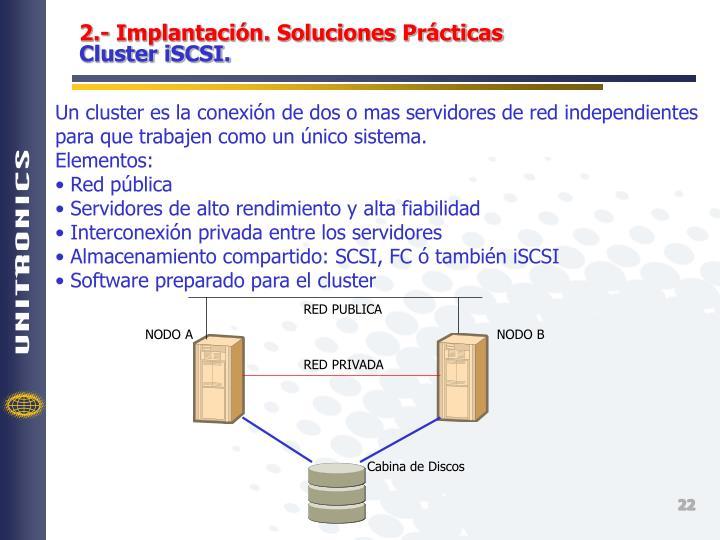 2.- Implantación. Soluciones Prácticas