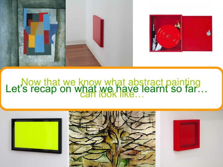 Now that we know what abstract painting
