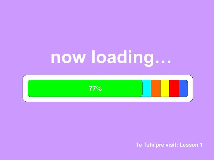 now loading…