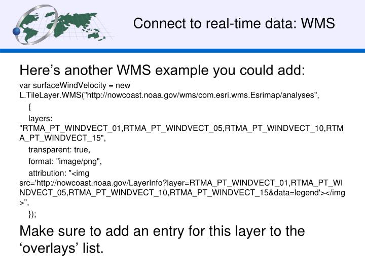 Connect to real-time data: WMS