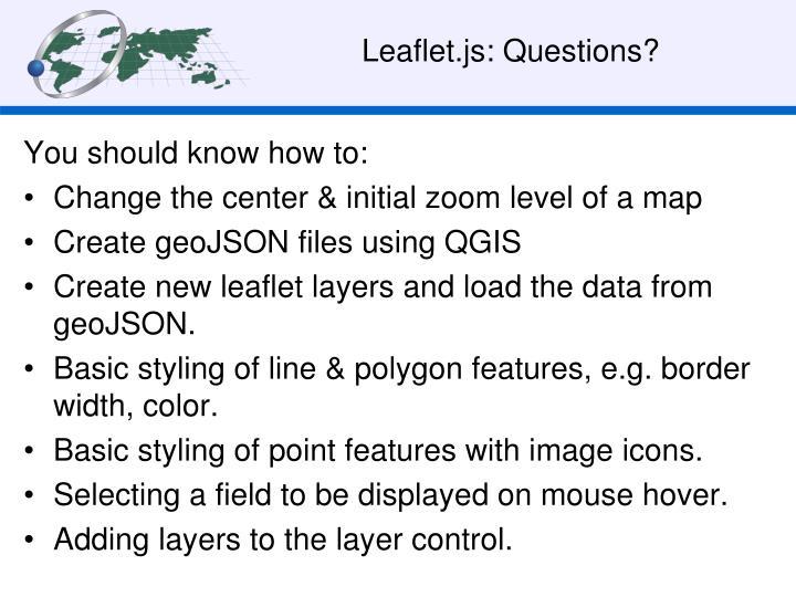 Leaflet.js: Questions?