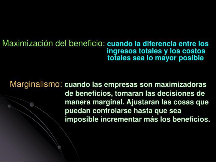 Maximización del beneficio: