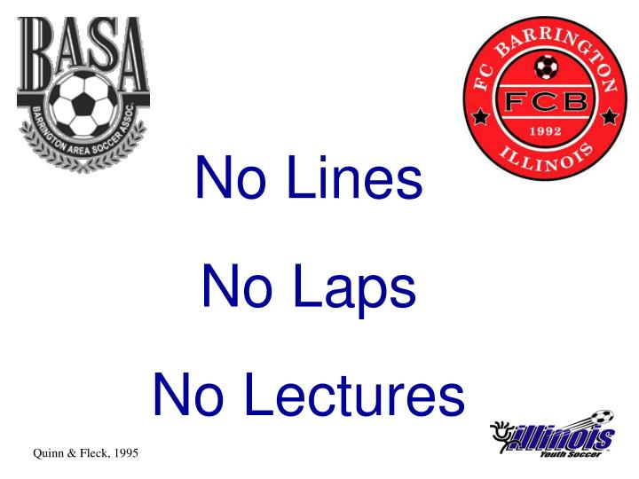 No Lines