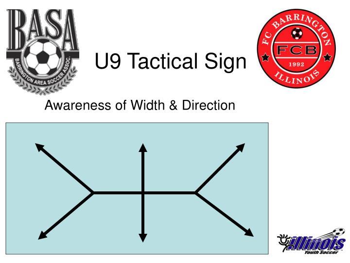 U9 Tactical Sign
