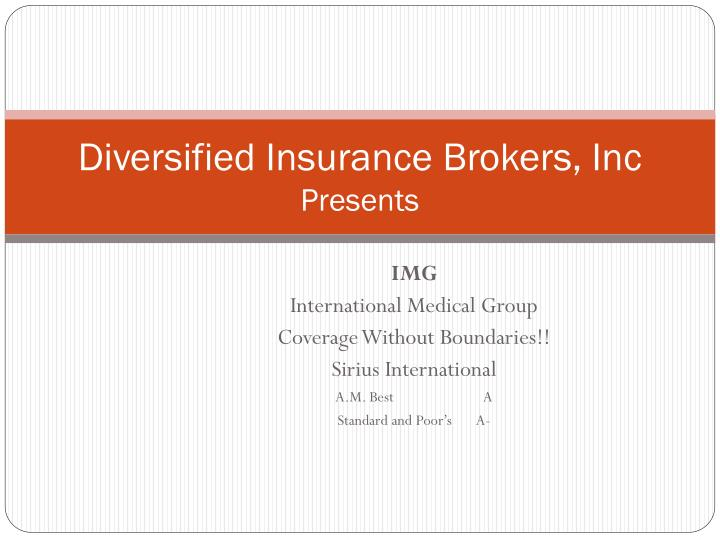 Diversified insurance brokers inc presents
