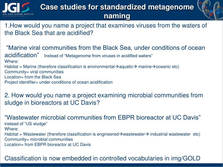 Case studies for standardized