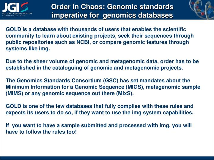 Order in Chaos: Genomic standards imperative for  genomics databases