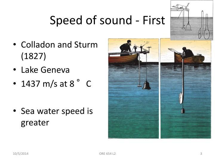 Speed of sound - First