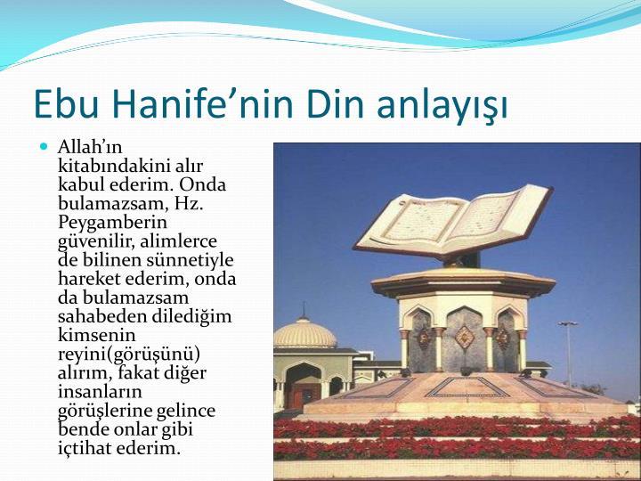 Ebu Hanife'nin Din anlayışı