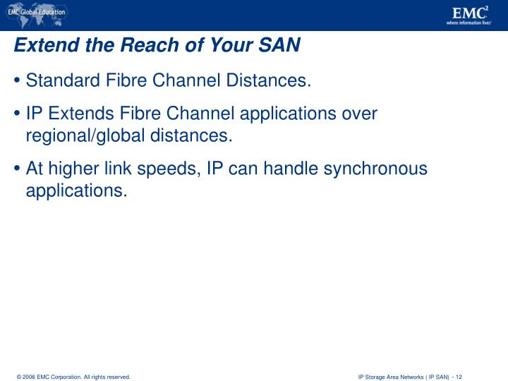 Extend the Reach of Your SAN