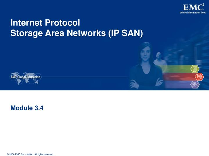 Internet protocol storage area networks ip san