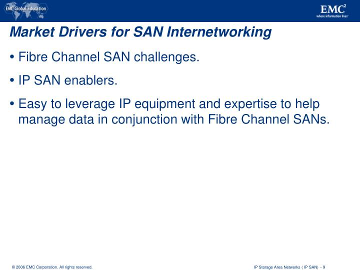 Market Drivers for SAN Internetworking