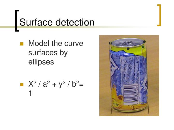 Surface detection