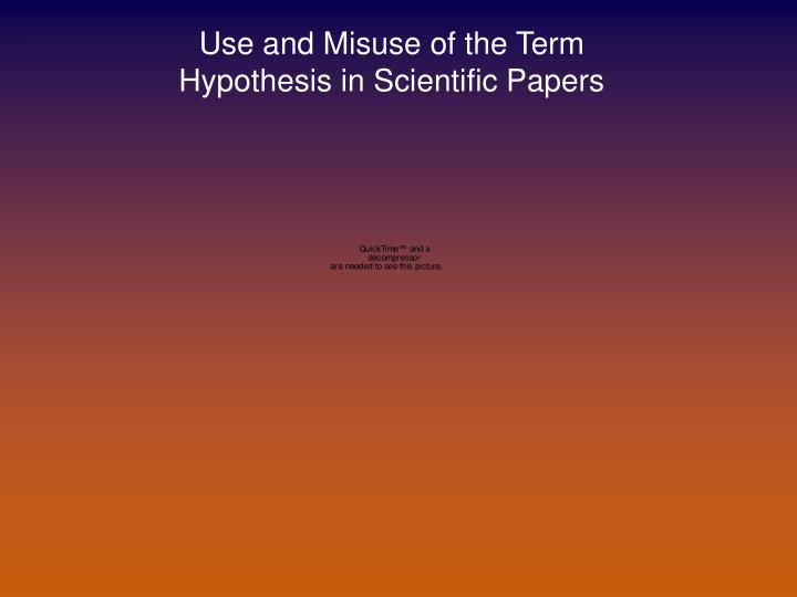 Use and Misuse of the Term Hypothesis in Scientific Papers