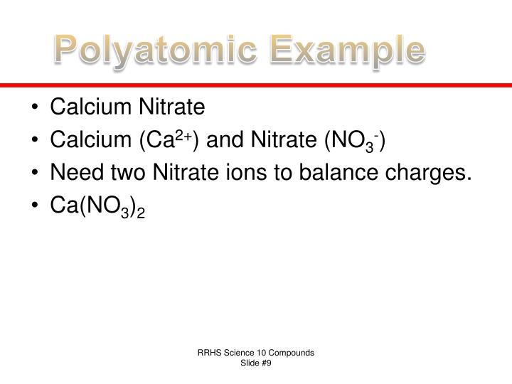 Polyatomic Example