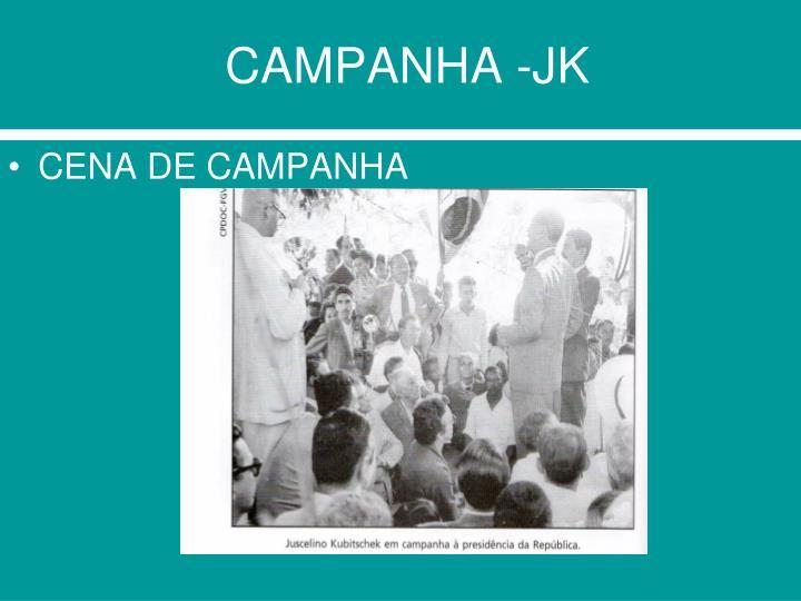 CAMPANHA -JK