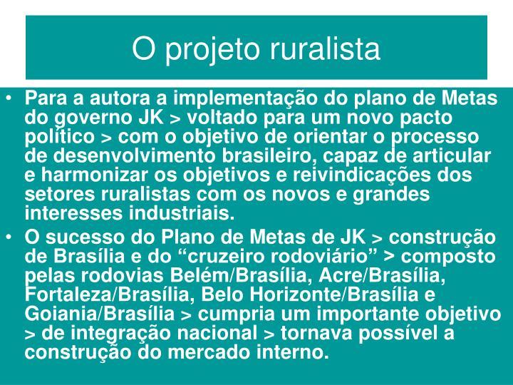 O projeto ruralista