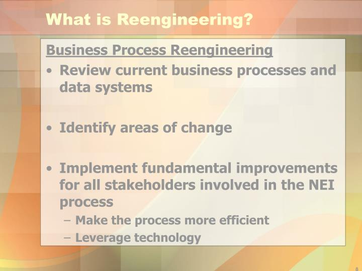 What is Reengineering?
