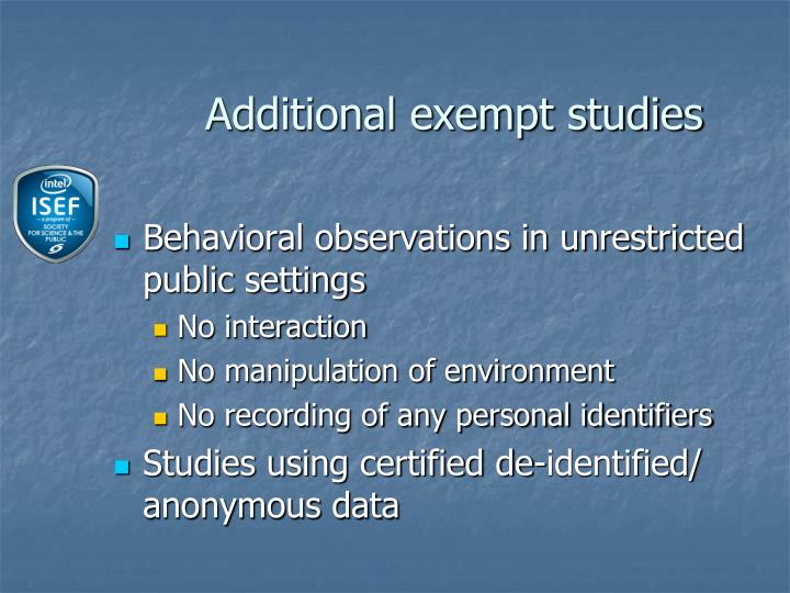 Additional exempt studies