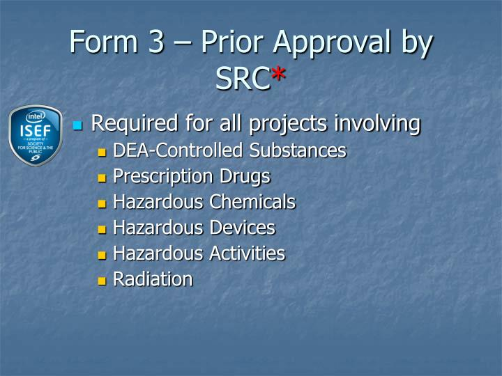 Form 3 – Prior Approval by SRC