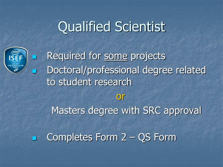 Qualified Scientist
