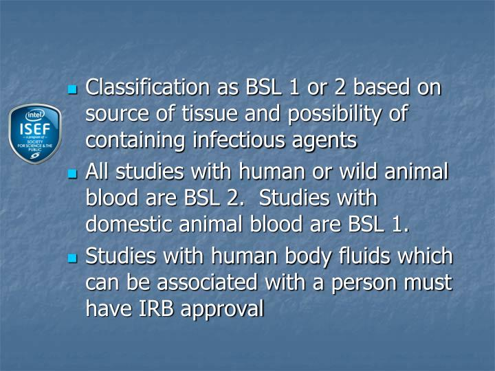 Classification as BSL 1 or 2 based on source of tissue and possibility of containing infectious agents