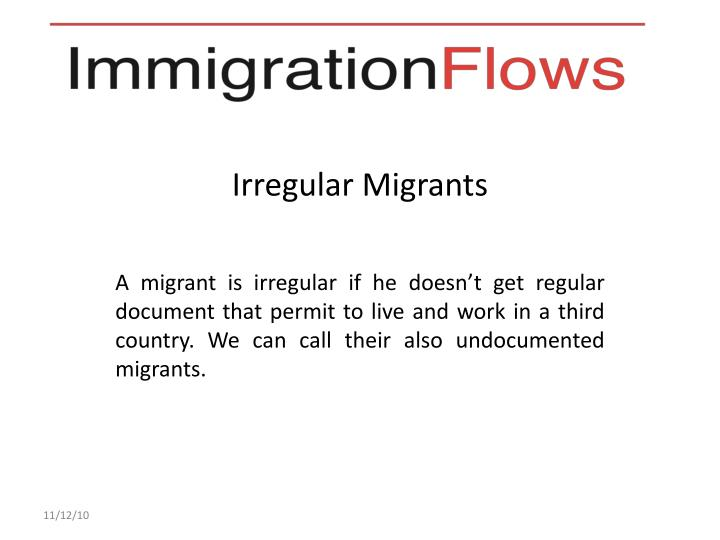 Irregular migrants