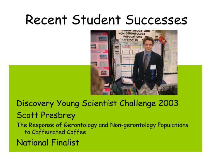 Recent Student Successes