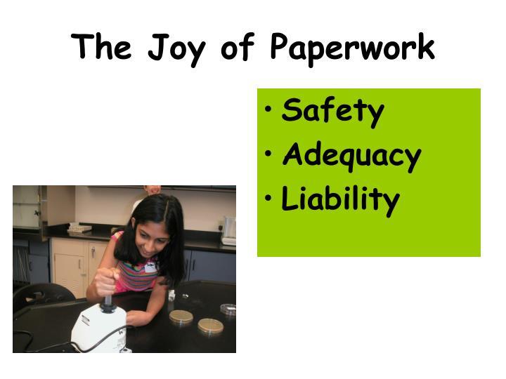 The Joy of Paperwork