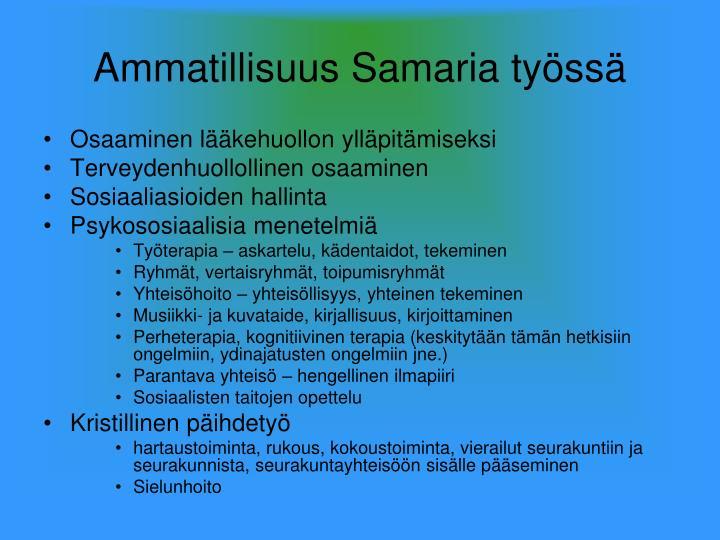 Ammatillisuus Samaria työssä