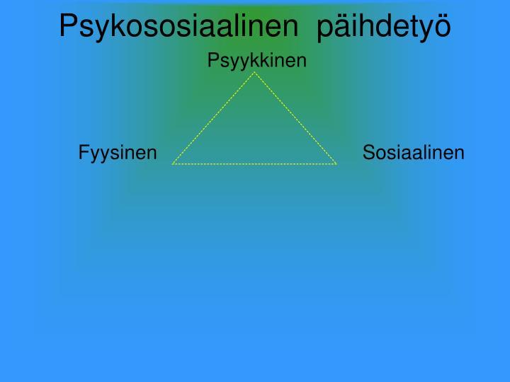 Psykososiaalinen  päihdetyö
