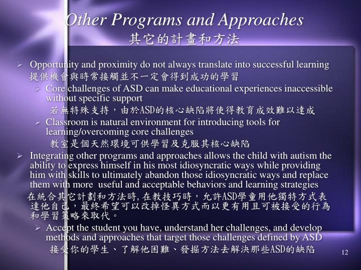 Other Programs and Approaches