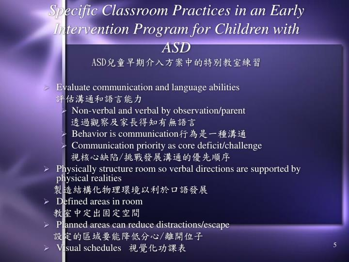 Specific Classroom Practices in an Early Intervention Program for Children with ASD