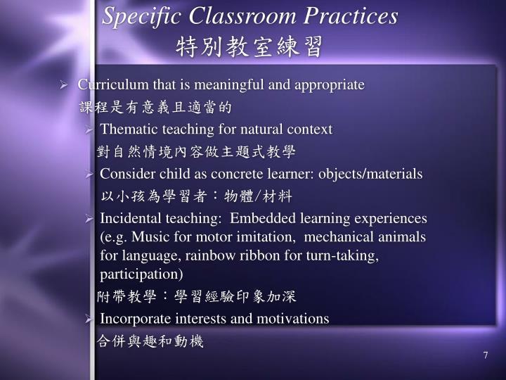 Specific Classroom Practices
