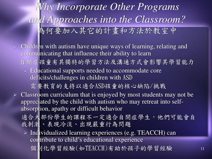 Why Incorporate Other Programs and Approaches into the Classroom?