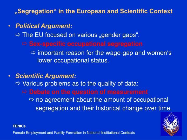 """Segregation"" in the European and Scientific Context"