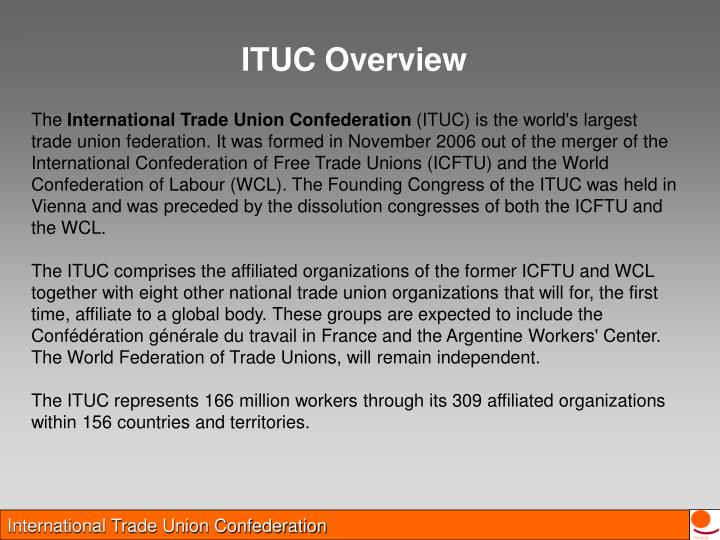ITUC Overview