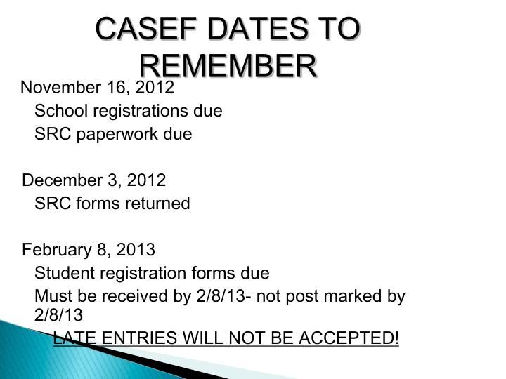 Casef dates to remember