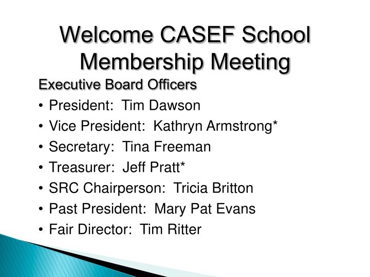 Welcome casef school membership meeting