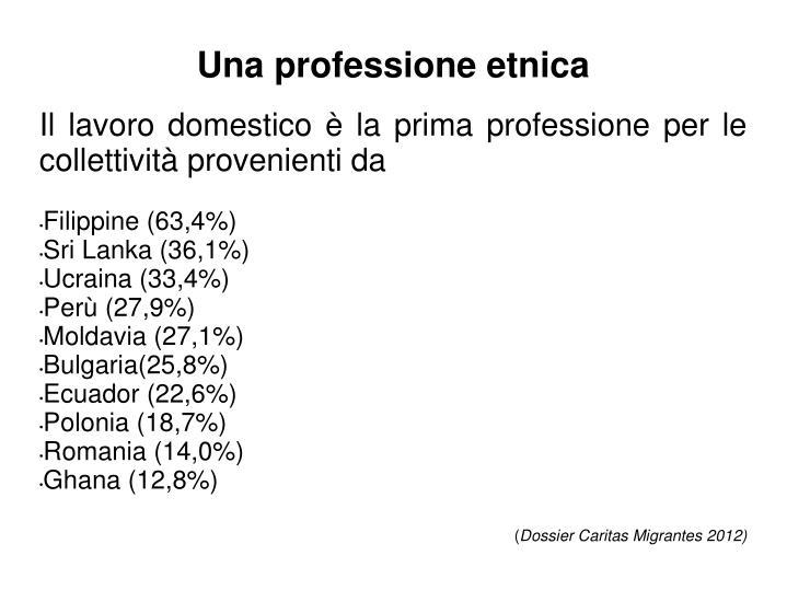 Una professione etnica
