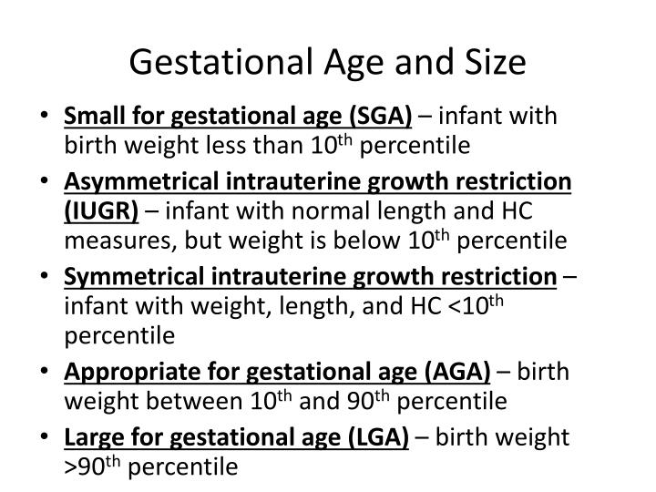 Gestational Age and Size