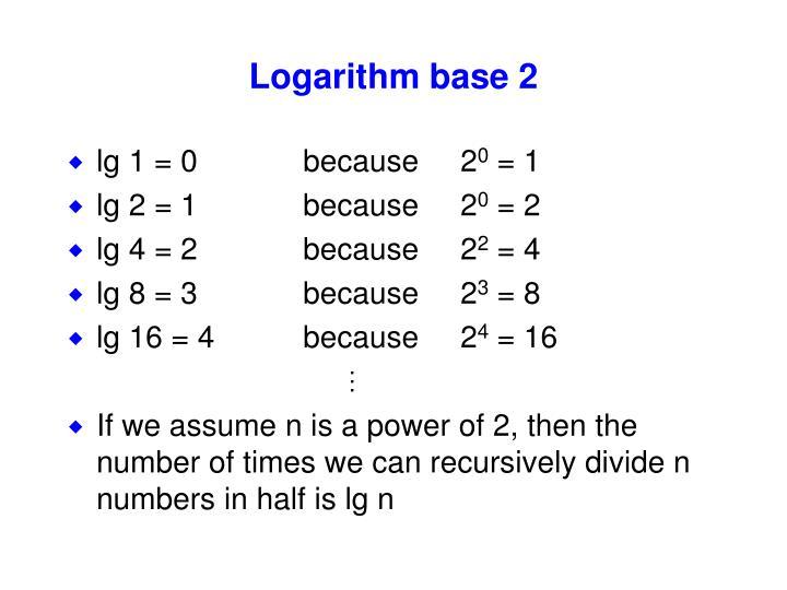 Logarithm base 2