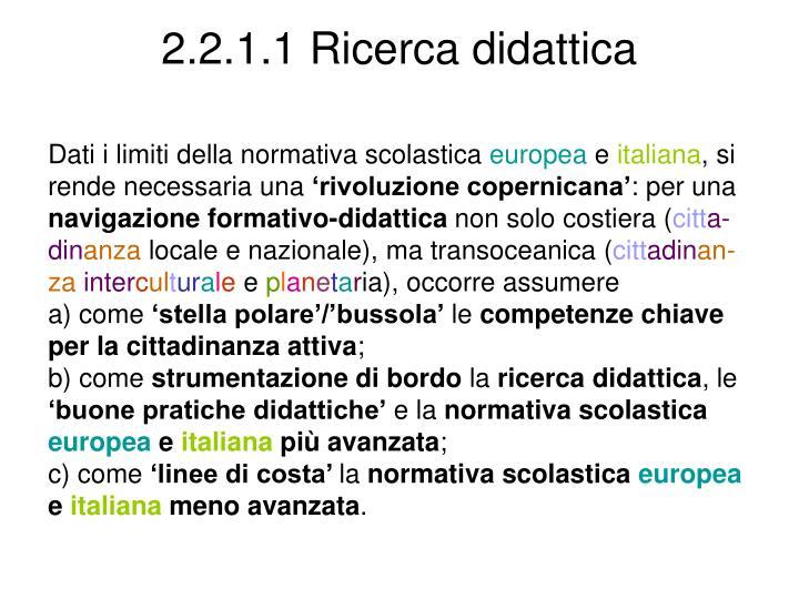 2.2.1.1 Ricerca didattica