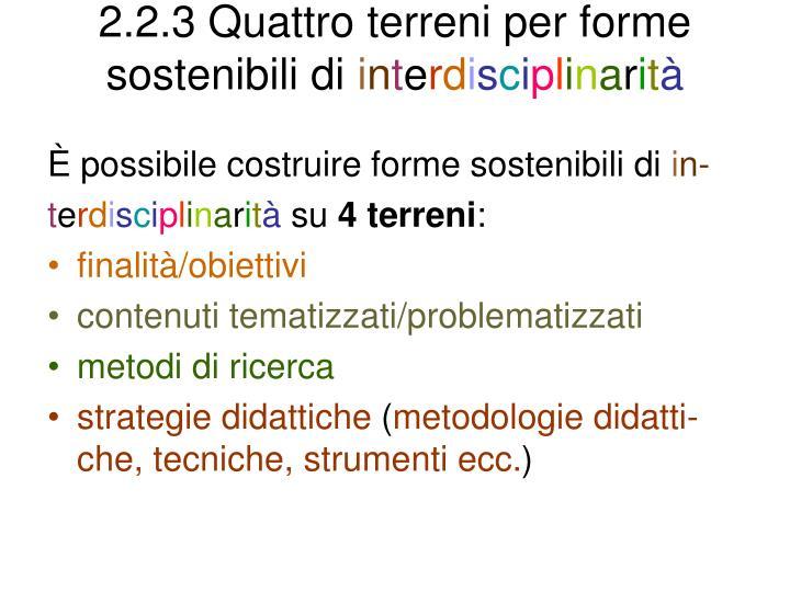 2.2.3 Quattro terreni per forme sostenibili di