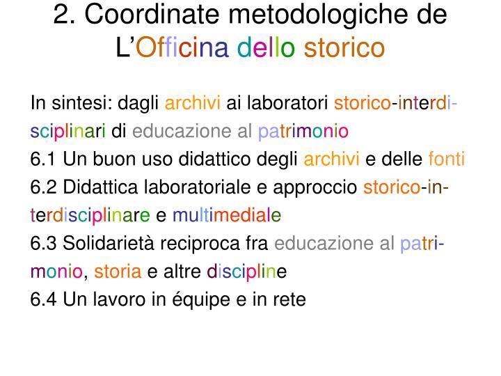 2. Coordinate metodologiche de L'