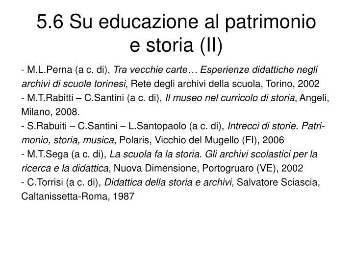 5.6 Su educazione al patrimonio