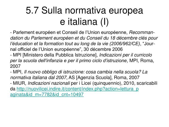 5.7 Sulla normativa europea