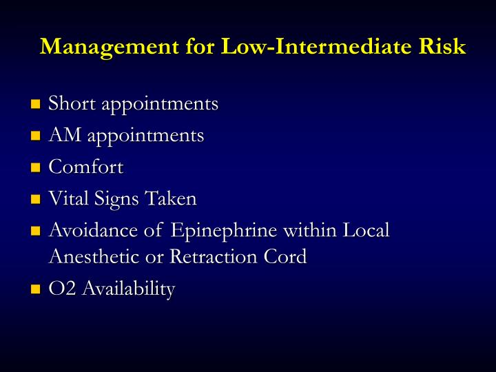 Management for Low-Intermediate Risk