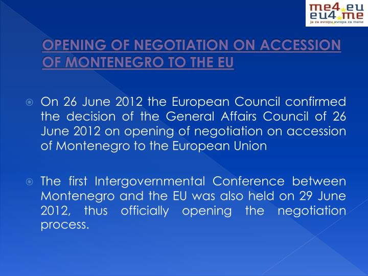 Opening of negotiation on accession of montenegro to the eu