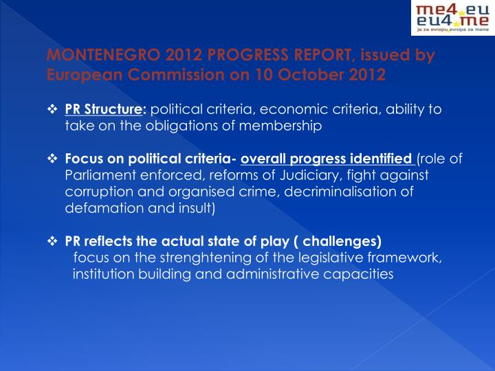 MONTENEGRO 2012 PROGRESS REPORT, issued by     European Commission on 10 October 2012